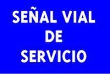 Señal vial de servicio / Señalización para carreteras, autopistas...