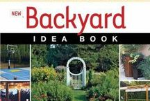 DIY for the Back Yard / Get creative in your back yard!