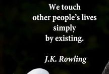 JK Rowling - My Writing Idol / This woman literally brings me to tears with her beautiful, yet realistic quotes. A real-life Dumbledore :)