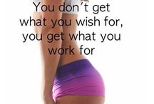 Motivation and Fitness Quotes / Quotes to keep you motivated with being fit and healthy