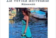 """Libro """"La verità disvelata"""" / Libro Romanzo"""