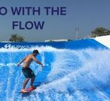 Go With The Flow / Flow. Snow. Surf. Skate. Kite. Wake. Get out there and RIDE!!