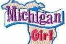 Michigan / by Gladys Hagerty
