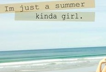 sweet summertime / it's a smile, it's a kiss, it's a sip of wine...it's summertime