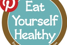 Eat Yourself Healthy / Health starts from within - choose clean, delicious foods that feed your cravings and your cells!