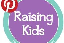 Raising Kids :)
