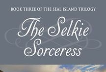 The Selkie Sorceress / The Selkie Sorceress (Seal Island Trilogy, Book 3) will release on April 25th!