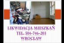 opróżnianie mieszkań Wrocław, tel504-746-203, wywóz używanych mebli / Opróżnianie mieszkań, Wrocław, tel. 504-746-203, wywóz używanych mebli,  likwidacja, mieszkań, opróżnienie mieszkania, zabieranie wyposażenia domów, lokali, wywiezienie pomieszczeń. Sprzątanie piwnic, sprzątanie strychów, porządkowanie działek, wywóz gratów. wywóz, śmieci we Wrocławiu, wywóz odpadów po budowie, remoncie, Wywóz  makulatury, odbiór kartonu Wrocław Odbiór, wywóz odpadów, gratów, śmieci, opakowań, wywóz gabarytów z domu, gratów , itp  http://wywozmebliwroclaw.pl/  tel 504-746-203