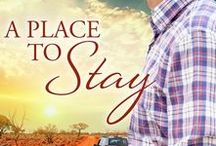 New Release! Book #1 A Place to Stay - Book #1 in my new Rangelands series / eBook and paperback with Harlequin Australia MIRA and Escape Publishing.