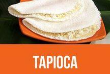 Tapioca / Receitas diversas de tapioca.