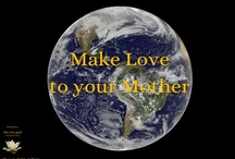 the sex god ~ Earth / Loving Mother Earth
