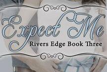 Expect Me / Rivers Edge Book 3