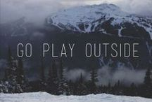 The outdoors.