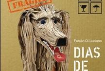 """Días de Perros"" fab / Fabián Di Luciano."