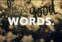 WORDS. / words for inspiration, words for thought, words for the wise / by Soybu