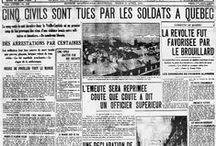 Conscription 1917 et 1944 / Le Canada a appris que l'on ne joue pas avec les Québécois.  Une parole donnée est sacrée.   5 citoyens tués par un régiment anglais venu de l'Ontario