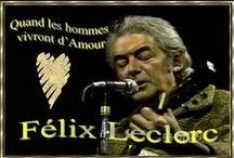 HOMMAGE à Félix Leclerc / Félix Leclerc (2 août 1914, La Tuque, Québec – 8 août 1988, Saint-Pierre-de-l'Île-d'Orléans, Québec) est un auteur-compositeur-interprète, poète, écrivain et acteur québécois, et un homme engagé pour la souveraineté du Québec et pour la défense de la langue française.
