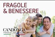 Fragola Candonga e benessere / La fragola Candonga ha numerosi elementi nutritivi, pochi zuccheri e calorie, è perciò indicata nelle diete ipocaloriche e ipoglicemiche . Ricca di polivenoli, flavonoidi, vitamina C, acido folico, stimolatrice di serotonina e melatonina (sostanze che favoriscono il buonumore) la fragola Candonga è un vero  elisir naturale.
