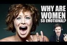 emotions and women / Reason and understanding why women are emotionls