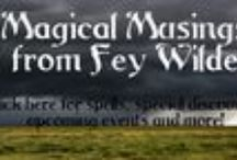 Magical Musing by Project Fey / Rituals, Spells and Pagan Crafts