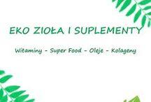Eko ZIOŁA I SUPLEMENTY / Oferta produktów z działu zioła i suplemety oraz superfoods.