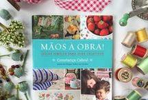 """MY BOOK :: Mãos à Obra! / """"Mãos à Obra!"""", my first book, was published in Portugal in October 2014."""