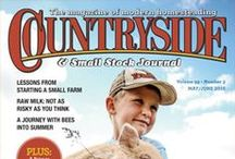 """Countryside Magazine / Countryside & Small Stock Journal (better known as just """"Countryside"""") is more than a magazine: it's a network where homesteaders share a wide variety of experiences and ideas about simple, sustainable, country living."""