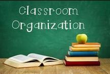 Classroom Organization / Tips & strategies for creating the ultimate organized classroom