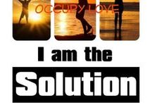 Occupy Love / inspired by Velcrow Rippers documentaries and by a desire for change through the energy of love