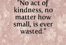 be kind - treat people well