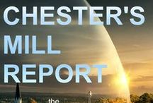 The Chester's Mill Report / An Under the Dome podcast from SMG.