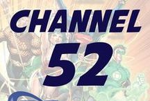 Channel 52 Podcast / Discussing all things DC. / by Southgate Media Group
