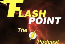 Flashpoint: The Flash Podcast / by Southgate Media Group
