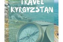 Travel - Kyrgyzstan