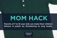 Life Hacks / Check out these life hacks that every mom should know about.  / by French Toast