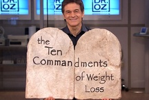Dr Oz / by Sheila Ayers
