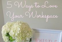 Work Life / All things work & office related - decor, tips & fashion