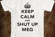Shut Up Meg! / Mila Kunis. Oh yes, She's getting her own board. / by DBear Arts