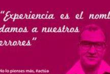 #FrasesActúa / Cada lunes compartimos con vosotros una frase motivadora, con la filosofía: No lo pienses más, ACTÚA.