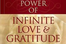 "The Power of Infinite Love & Gratitude / Would you like to discover your infinite potential for healing and moving through life's challenges? If so, ""The Power of Infinite Love & Gratitude"" by Dr. Darren R. Weissman will help you view your life from a new and heightened perspective. You'll learn to unleash your mind and body's extraordinary capacity for healing; and you'll begin to understand the complex language of physical symptoms, dis-ease, and stress."