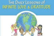 The Daily Lessons of Infinite Love & Gratitude / Bestselling author and developer of The Lifeline Technique, Dr. Darren R. Weissman, with B.T. Brunelle, has taken his empowering program for adults, and interpreted it into a fun and exciting lesson book for children. Dr. Darren feels that it is never too soon to introduce young people to the idea that they are unique, creative, and resourceful individuals, with the innate ability to generate the positive results that they desire in their lives, such as good health, success, and happiness.