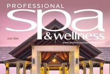 Professional Spa & Wellness July Issue / The new issue is out! Subscribe here for your free monthly magazine http://ow.ly/yJC4z