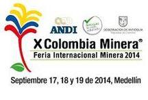 X Feria Colombia Minera / El sector minero colombiano y sus principales representantes se dan cita en un espacio ideal para el intercambio de información e integración comercial. La minería contribuye al crecimiento económico y social del país en general. La industria minera colombiana se mantiene como uno de los sectores más dinámicos y con visión de futuro del país.