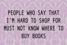 books, books books... / Books of course, can never read enough books