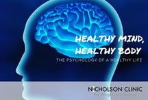 Healthy Mind, Healthy Body / The psychology of a healthy life.