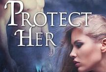 Protect Her / The first novel in The Druid's Curse series.  To be release by Soul Mate Publishing October 22, 2014