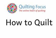How to Quilt / A collection of wonderful instructions for how to quilt collected from all over the web by Quilting Focus