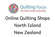 Online Quilting Shop based in the North Island, New Zealand / All the wonderful online quilting shops based in the North Island, New Zealand, listed on Quilting Focus. Quilting Focus is the online place to find: Quilting shops, Quilting shows, How to Quilt videos, What's New in Quilting and everything else related to quilting and patchwork worldwide.