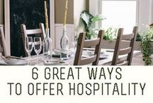 Hospitality Tips / Encouragement and tips for practicing hospitality.