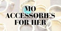 MO Accessories for her